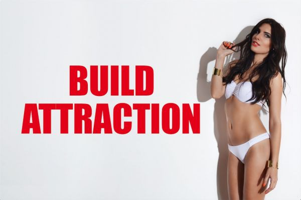 How To Build Attraction With A Girl After You've Opened