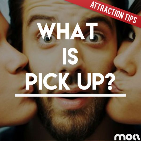 What Is Pick Up? The Truth Behind The Pick Up Artist Scene