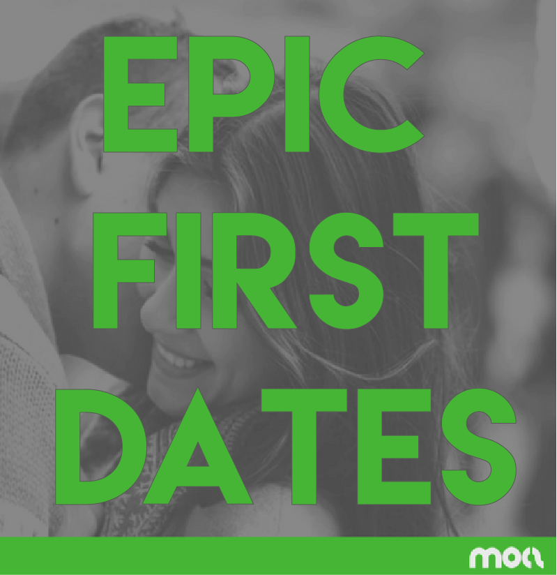 How To Have Epic First Dates – 5 Mistakes That Are Holding You Back